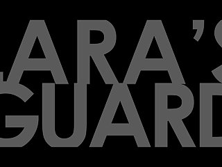 Lara's Guard 2